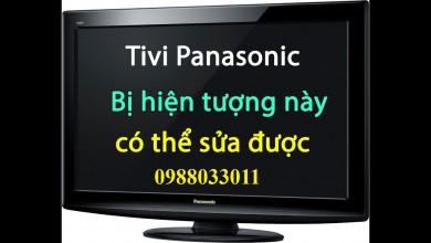 Sửa tivi Panasonic tại Kiên Giang